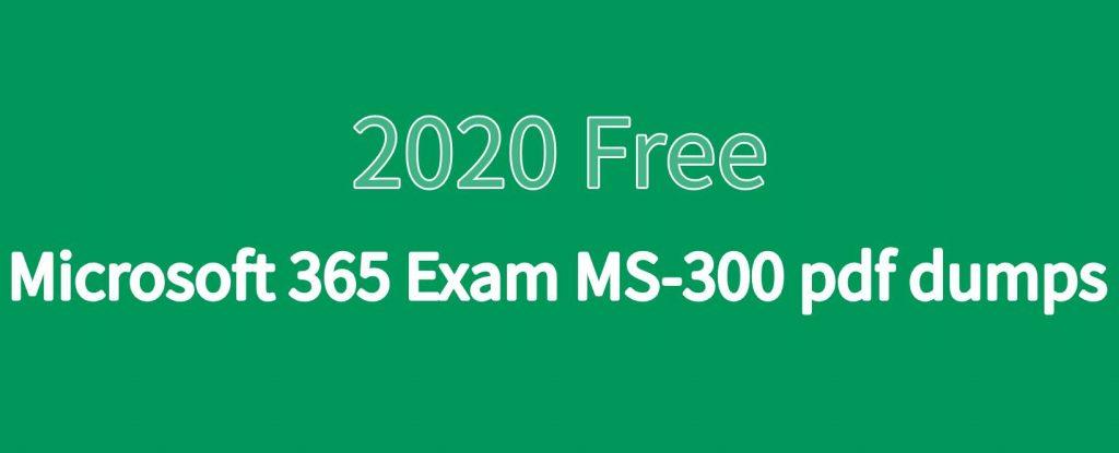 MS-300 pdf dumps [2020 free]