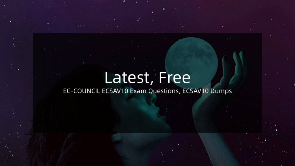 free ecsa v10 dumps dumps
